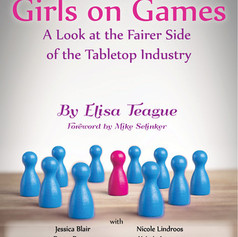 Girls on Games: A Look at the Fairer Side of the Tabletop Industry