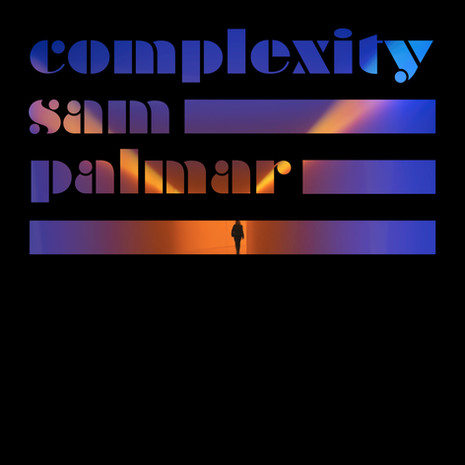 Sam Palmer / Complexity