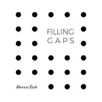 Marcus Rush / Filling Gaps
