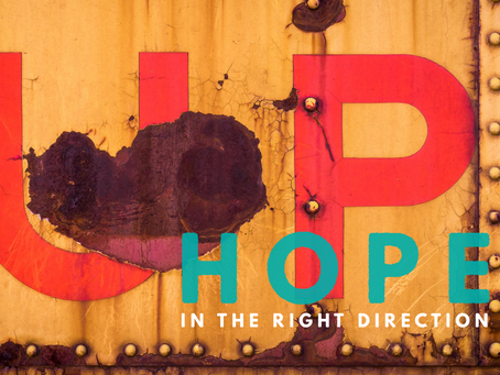 Hope in the Right Direction