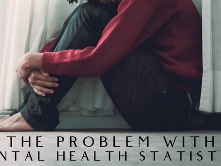 Christian, Mental Health Matters - Part 2 The Problem with Mental Health Statistics