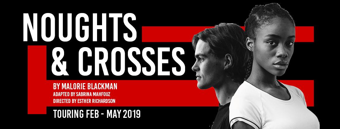 Noughts & Crosses 2019 UKTour