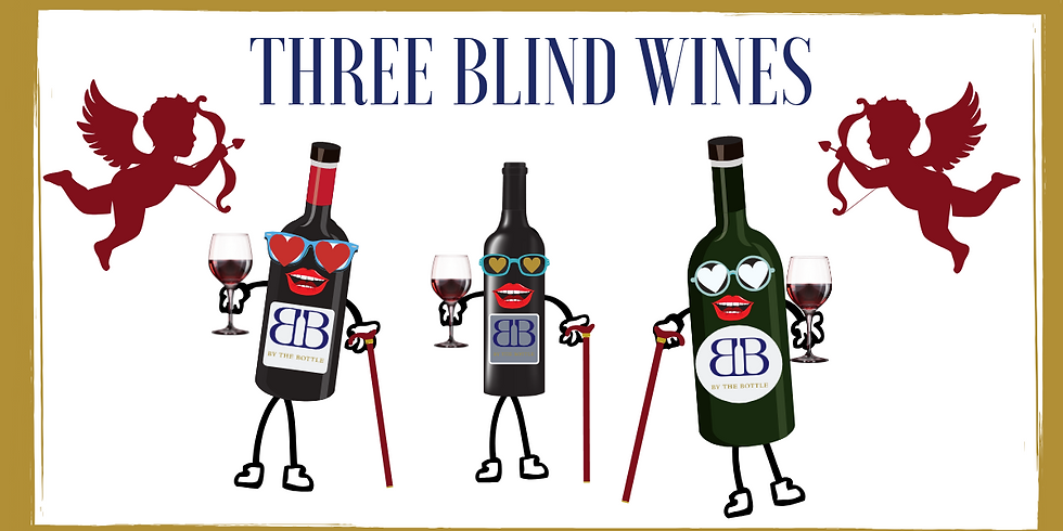 3 Blind Wines Seminar - Valentines Edition ❤️