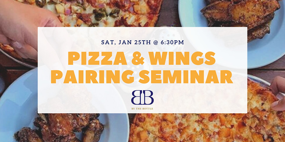 Pizza & Wings Pairing Seminar