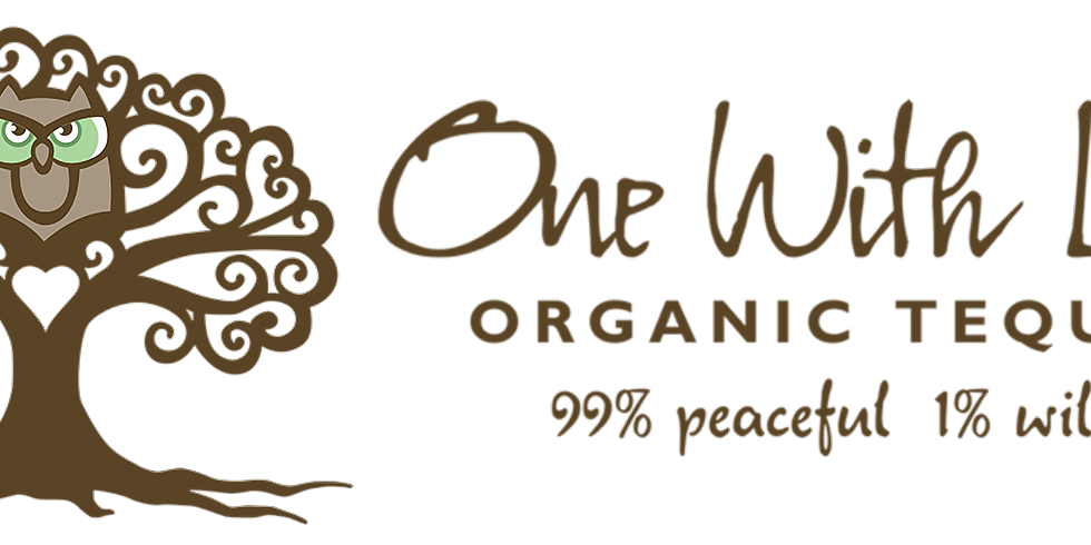 One With Life Organic Tequila Tasting