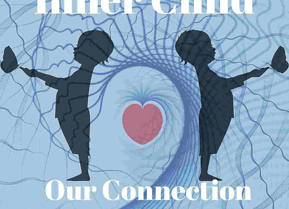 Inner Child Connection & Healing