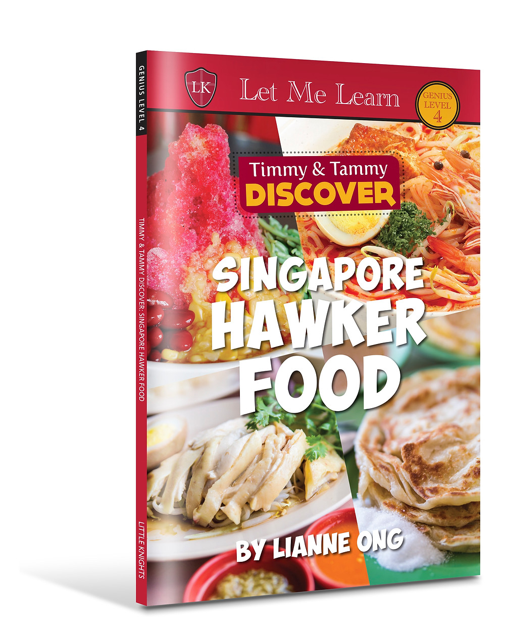 Singapore Hawker Food by Lianne Ong