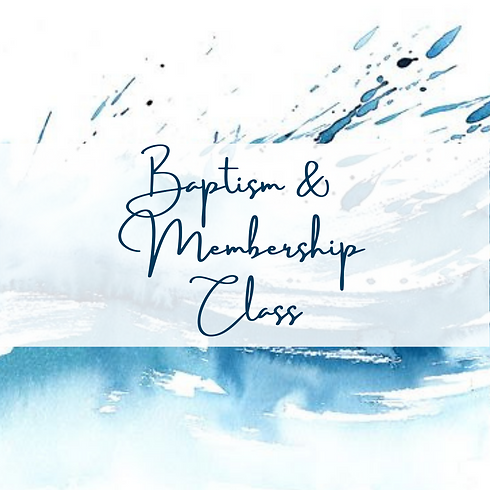 Baptism & Membership Class - Events Page.png