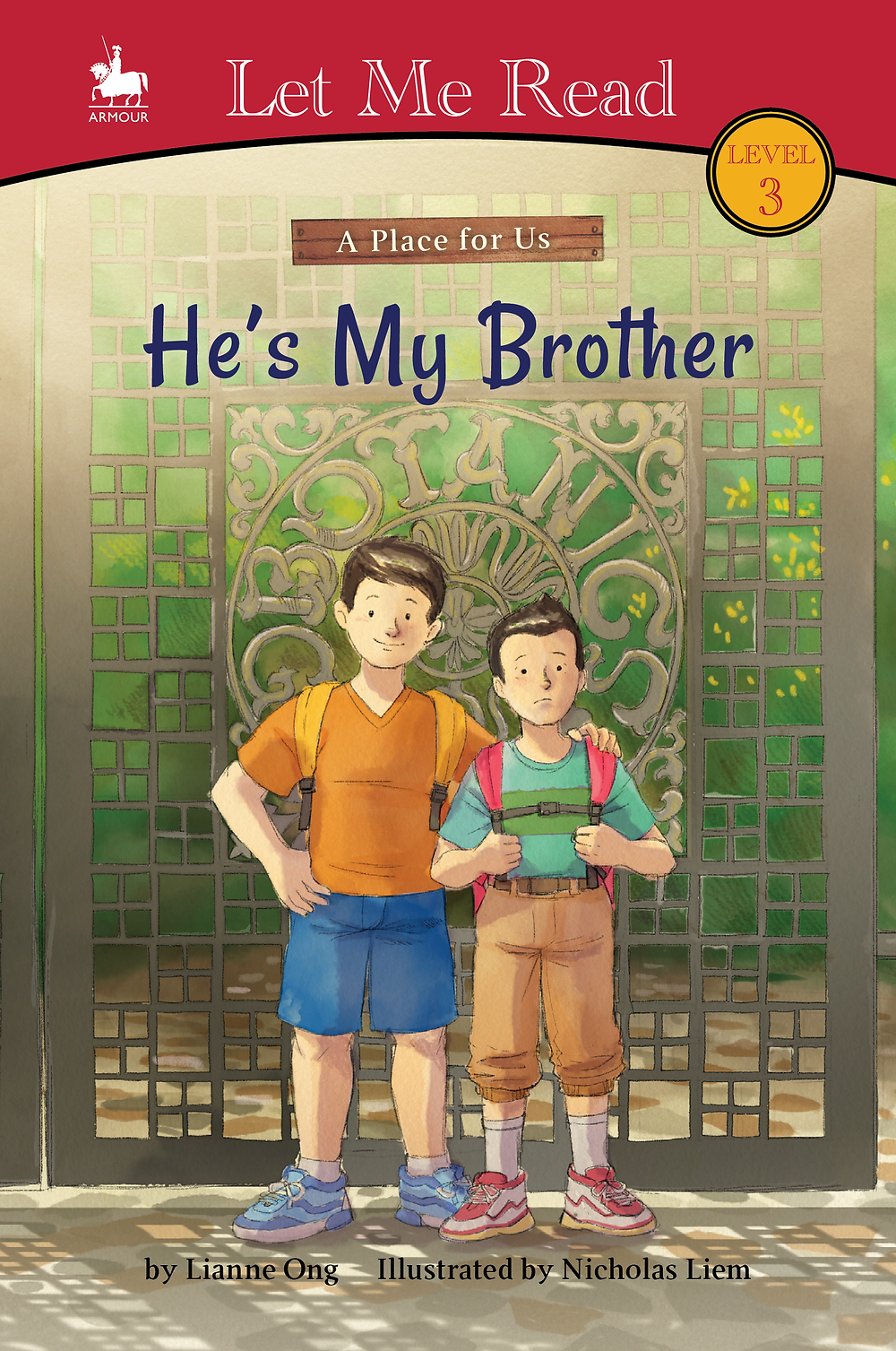 He's My Brother by Lianne Ong