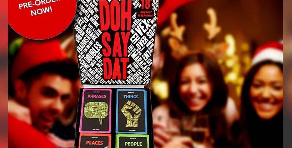 Doh Say Dat (Trini Taboo)