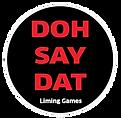 Doh Say Dat Liming Games Logo.png