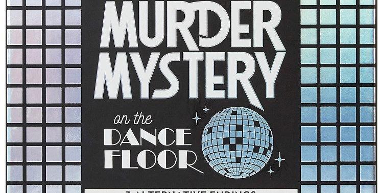 Murder Mystery: On The Dance Floor