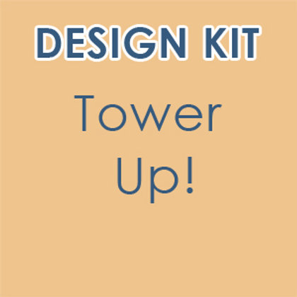 Design Kit: Tower Up! Build a Skyscraper (accompanies our online class)