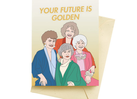 Your Future Is Golden Card by The Found