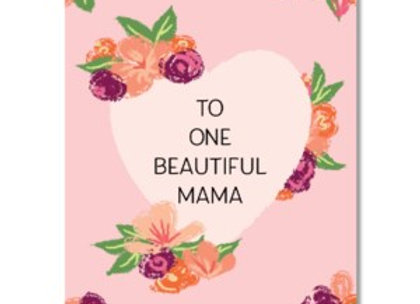 Beautiful Mama Mother's Day Card
