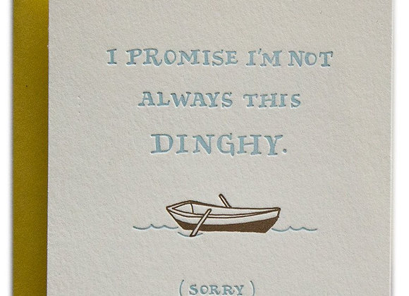 I'm Not Always This Dinghy Card