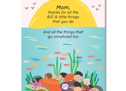 Mom, Thanks For All The Big & Small Card