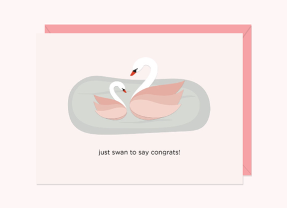 Just Swan To Say Congrats Card