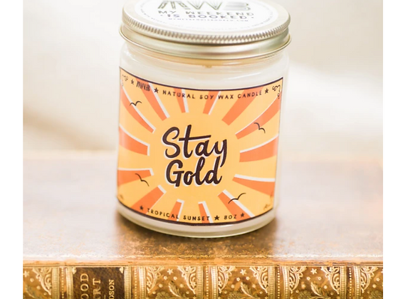 Stay Gold 8oz Candle - My Weekend is Booked