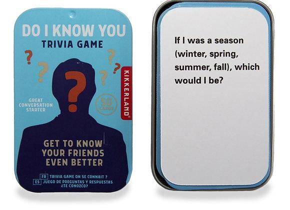 Do I Know You? Trivia Game
