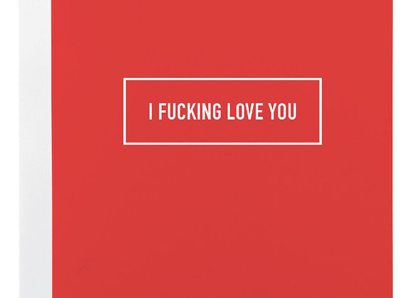 F***ing Love You Card