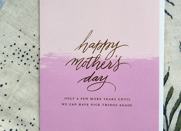 Nice Things Mother's Day Card