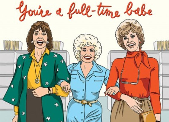 You're A Full Time Babe Card by The Found
