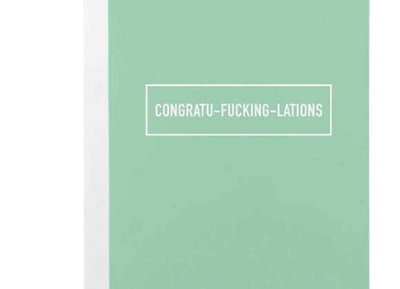 Congratu-f**cking-lations Card