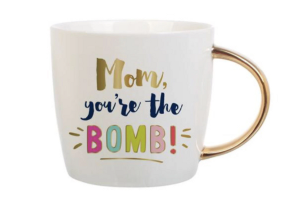 Mom, You're The Bomb Mug