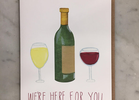 Here For You Wine  Card