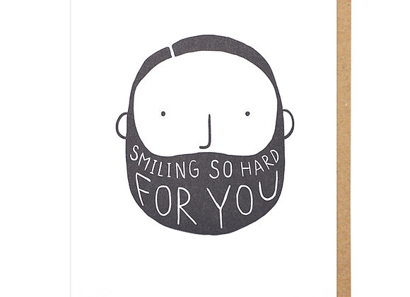 Smiling So Hard For You Card