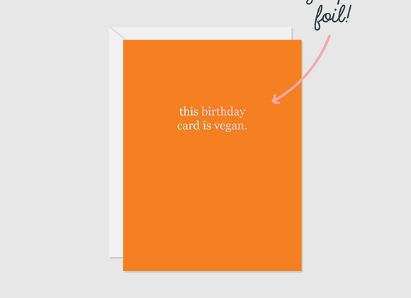 This Birthday Card Is Vegan Card by Halifax Paper Hearts