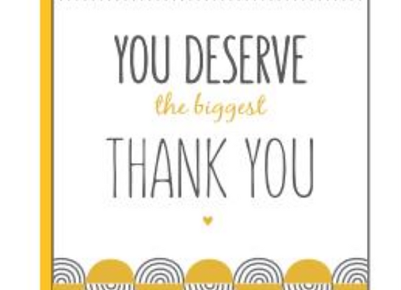 Deserve The Biggest Thank You Card