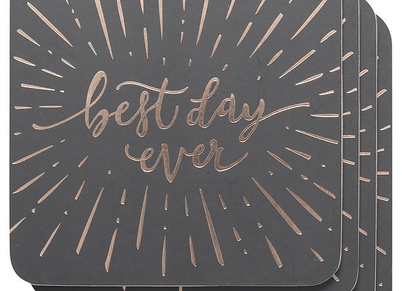 """Best Day Ever"" Coasters"