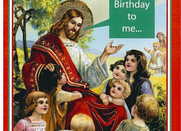 Happy Birthday To Me Christmas Card
