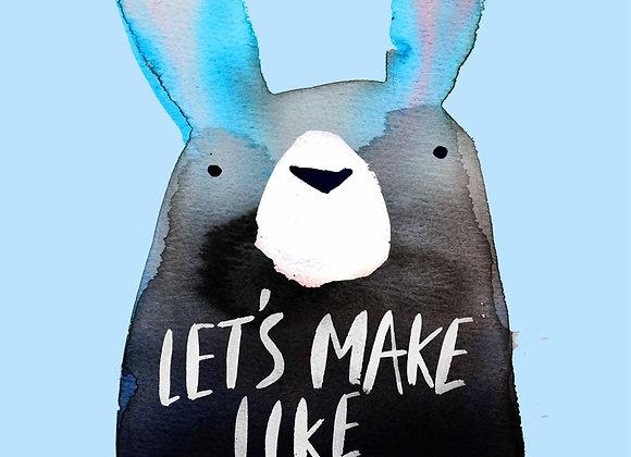 Let's Make Like Rabbit Greeting Card