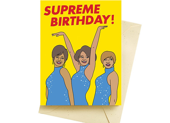 Supreme Birthday Card