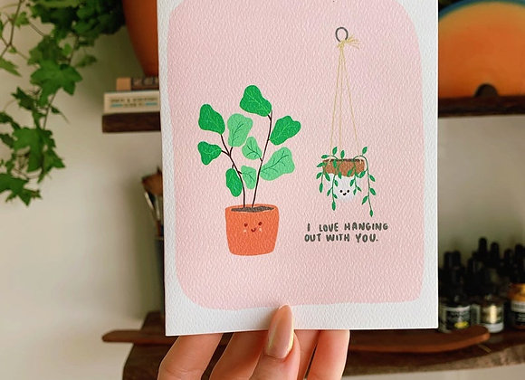 Hanging With You Card