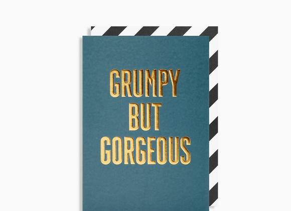 Grumpy But Gorgeous Card