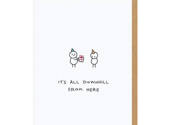 It's All Downhill From Here Birthday Card by Ohh Deer