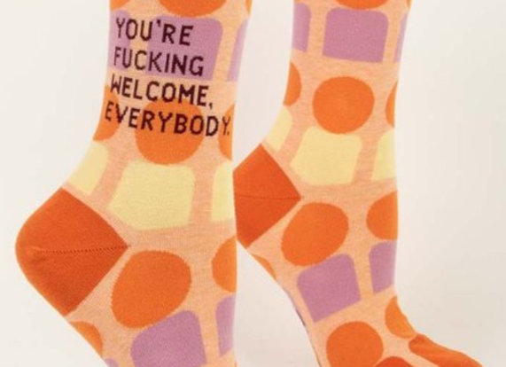 You're F***ing Welcome Socks
