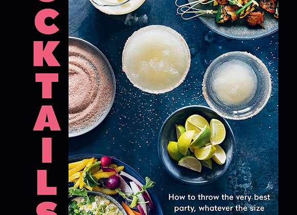 Cocktails & Canapes: How to Throw The Very Best Party