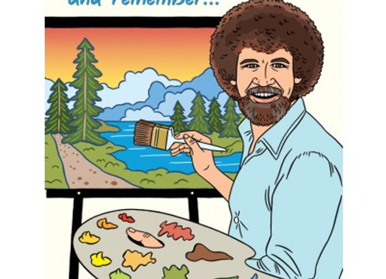 Bob Ross Happy Birthday Card by The Found