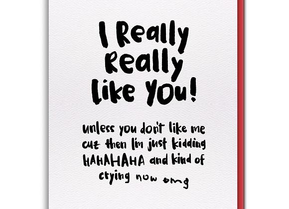I Like You Love Card