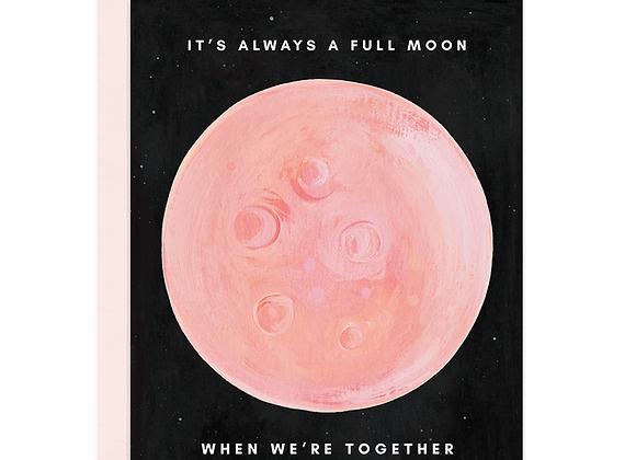 Always A Full Moon Card
