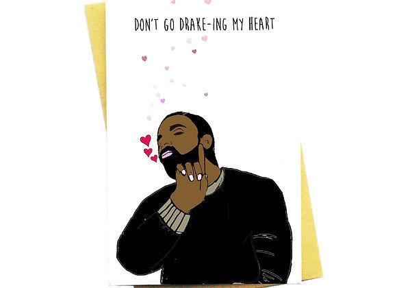 Drake Ing My Heart Card