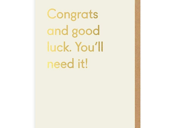 Good Luck, You'll Need It Card