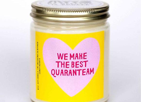 We Make The Best Quaranteam Candle