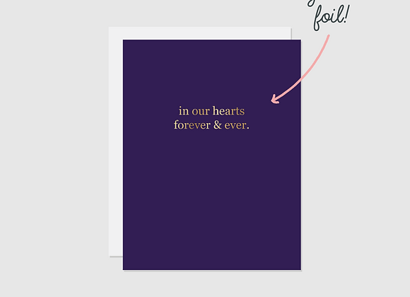 In Our Hearts Forever & Ever Foil Card