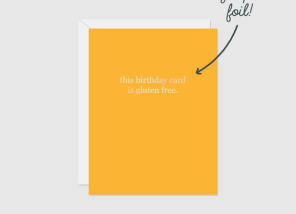 This Birthday Card Is Gluten Free Foil By Halifax Paper Hearts